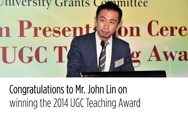 Congratulations to Mr. John Lin on winning the 2014 UGC Teaching Award