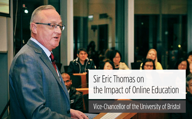 Sir Eric Thomas: The Impact of Online Education is Enormous
