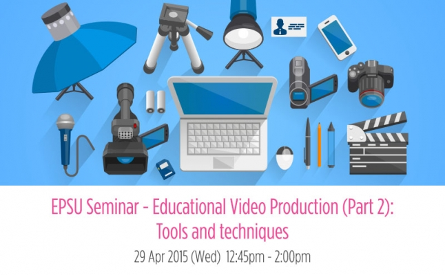 EPSU Seminar – Educational Video Production: Tools and techniques
