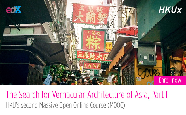 The Search for Vernacular Architecture of Asia, Part I, is HKU's second Massive Open Online Course, to be launched in April, 2015