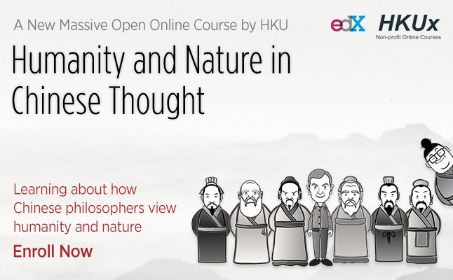 HKU03x – Humanity and Nature in Chinese Thought