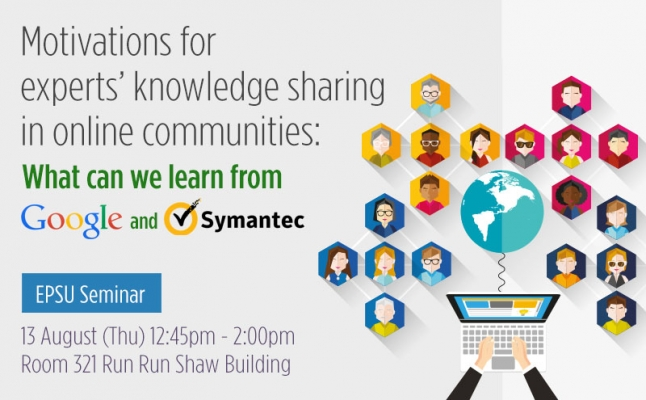 EPSU Seminar – Motivations for experts' knowledge sharing in online communities: What can we learn from Google and Symantec