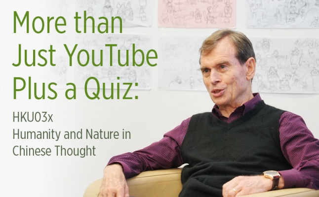 More than Just YouTube Plus a Quiz: HKU03x Humanity and Nature in Chinese Thought
