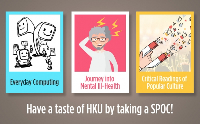Have a taste of HKU by taking a SPOC!