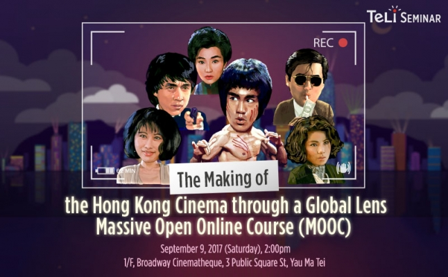 Meeting the Hong Kong Cinema through a Global Lens Massive Open Online Course (MOOC) Course Team