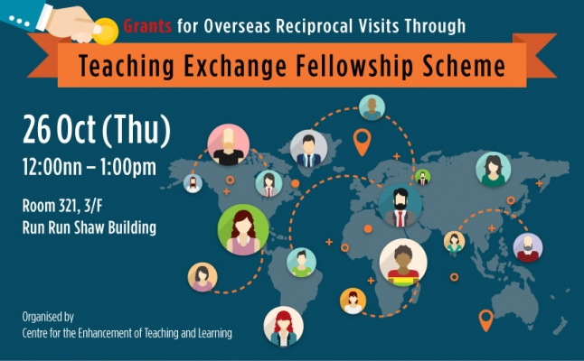Teaching Exchange Fellowship Scheme Seminar – Grants for overseas reciprocal visits through 'Teaching Exchange Fellowship Scheme'
