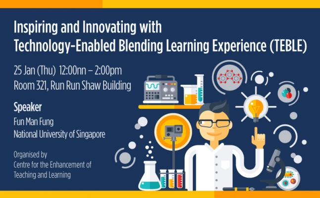 Inspiring and Innovating with Technology-Enabled Blending Learning Experience (TEBLE)