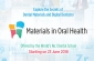 "Return of ""Materials in Oral Health!"" – a MOOC by the Faculty of Dentistry"