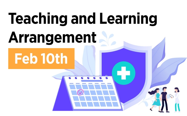 Teaching and Learning Arrangement (Updated February 10)