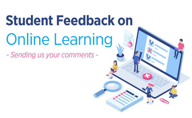Student Feedback on Online Learning