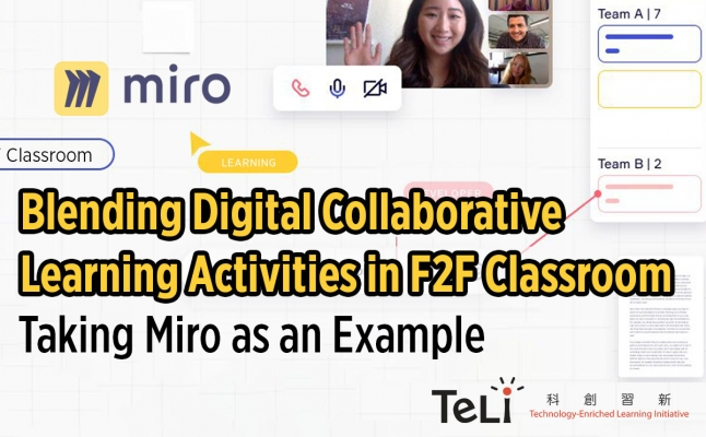 Blending Digital Collaborative Learning Activities in F2F Classroom - Taking Miro as an Example