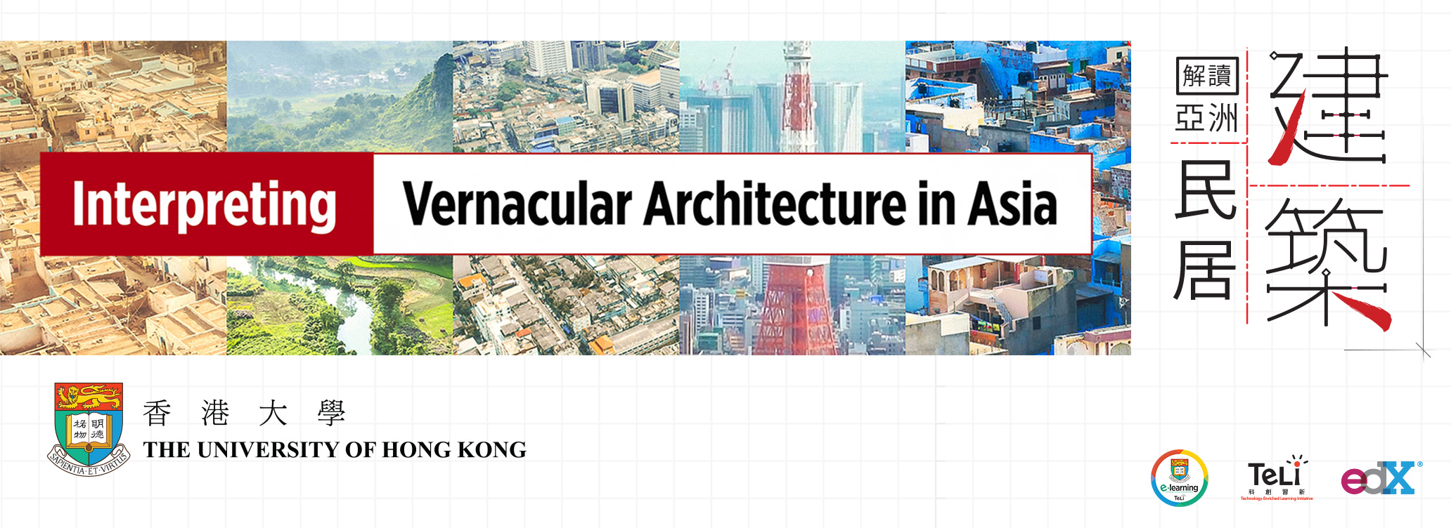 Interpreting Vernacular Architecture in Asia