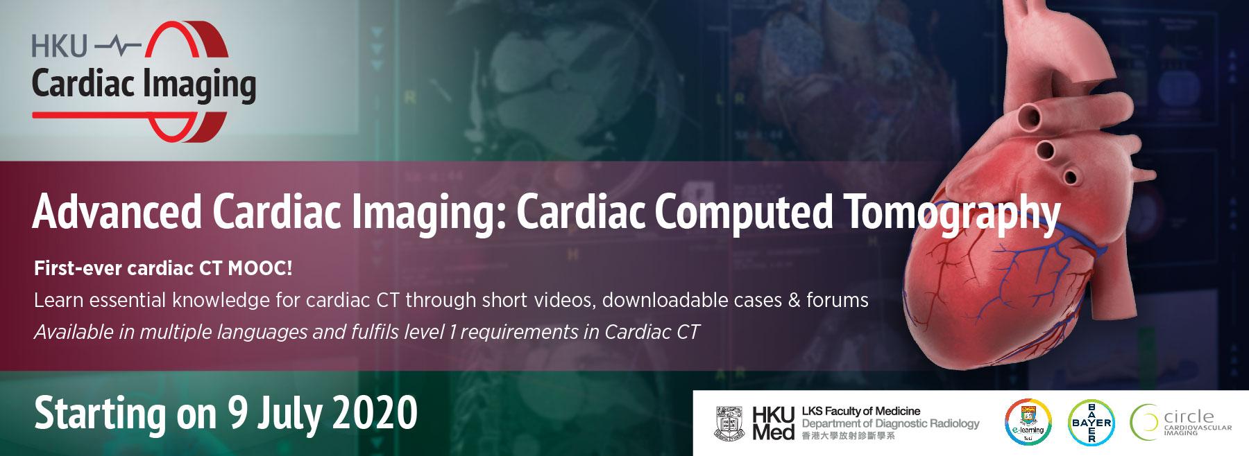 Advanced Cardiac Imaging: Cardiac Computed Tomography