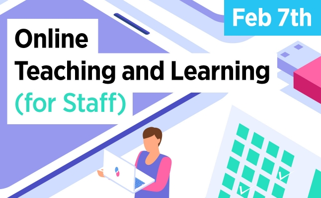 Online Teaching and Learning (for Staff) (Updated February 7, 2020)