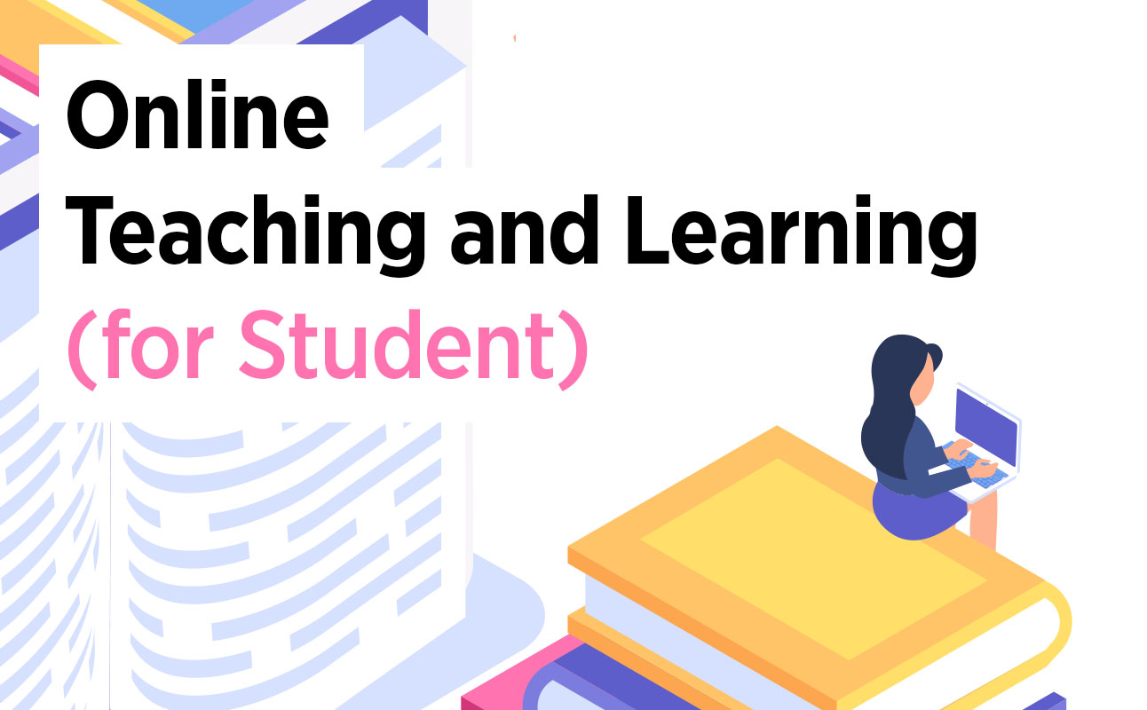 Online Teaching and Learning (For Student)