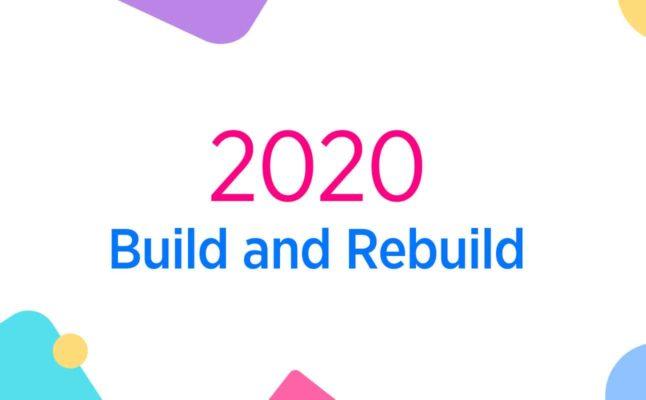 2020: Build and Rebuild
