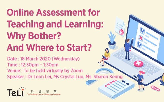 Online Assessment for Teaching and Learning: Why Bother? And Where to Start?