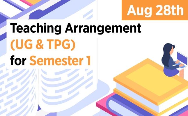Teaching Arrangement (UG & TPG) for Semester 1