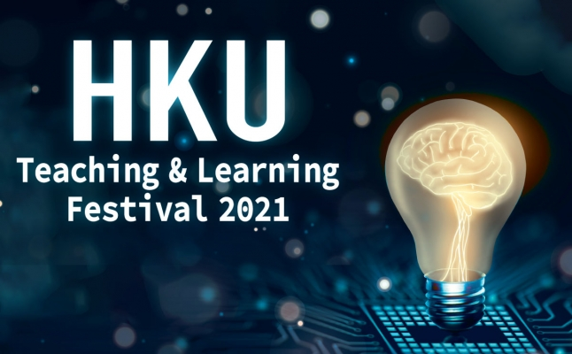 HKU Teaching and Learning Festival 2021