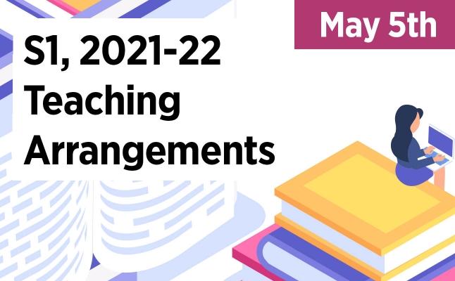 2021-05-05 S1, 2021-22 teaching arrangements