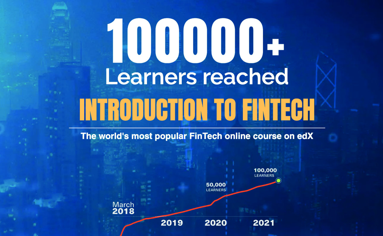 """""""Introduction to FinTech"""" course has reached a major milestone: 100,000 enrolled learners!"""