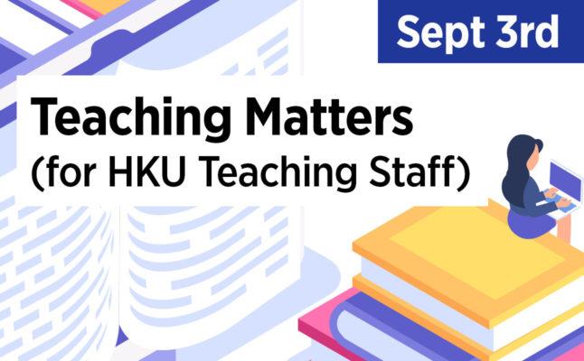 Teaching Matters (for HKU Teaching Staff)