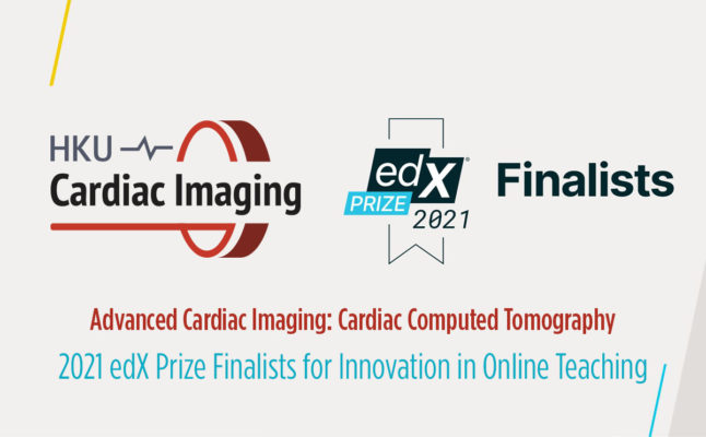 HKU's Cardiac CT MOOC – 2021 edX Prize Finalists for Innovation in Online Teaching